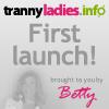 TrannyLadies.info launch